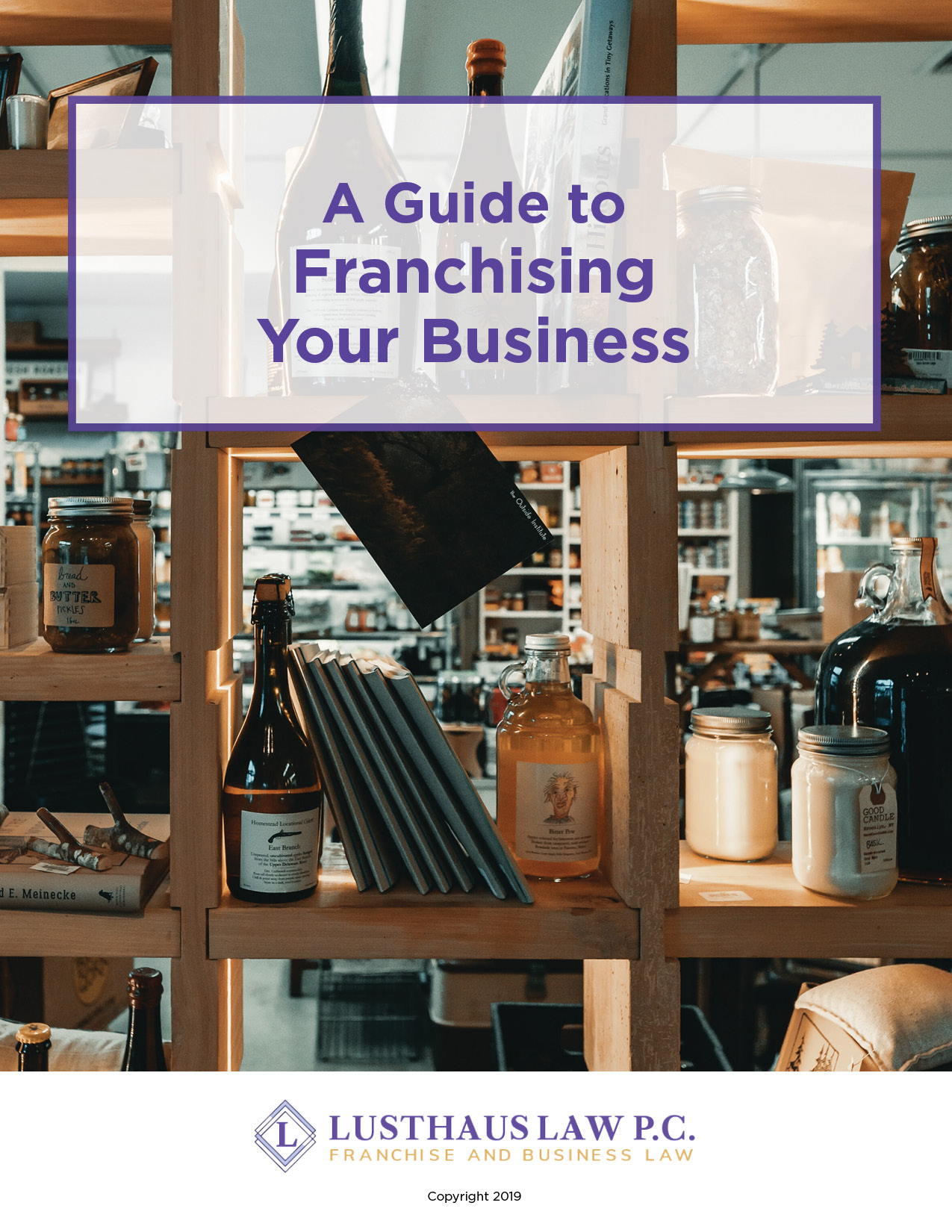 Lusthaus_Ebook_A-Guide-To-Franchising-Your-Business_Final